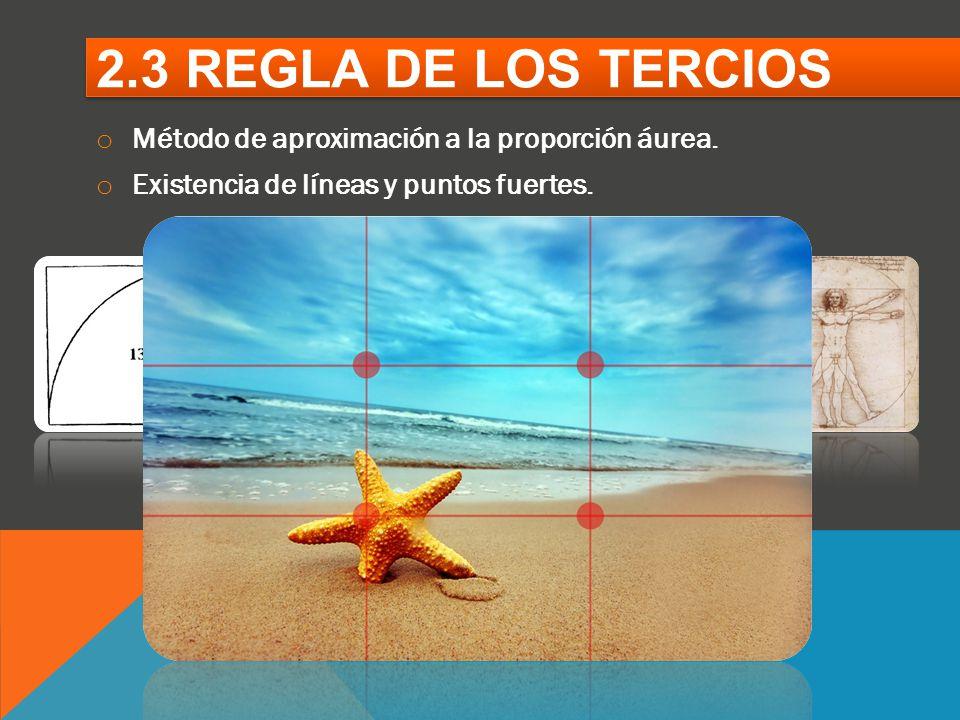 2.3 REGLA DE LOS TERCIOS Método de aproximación a la proporción áurea.