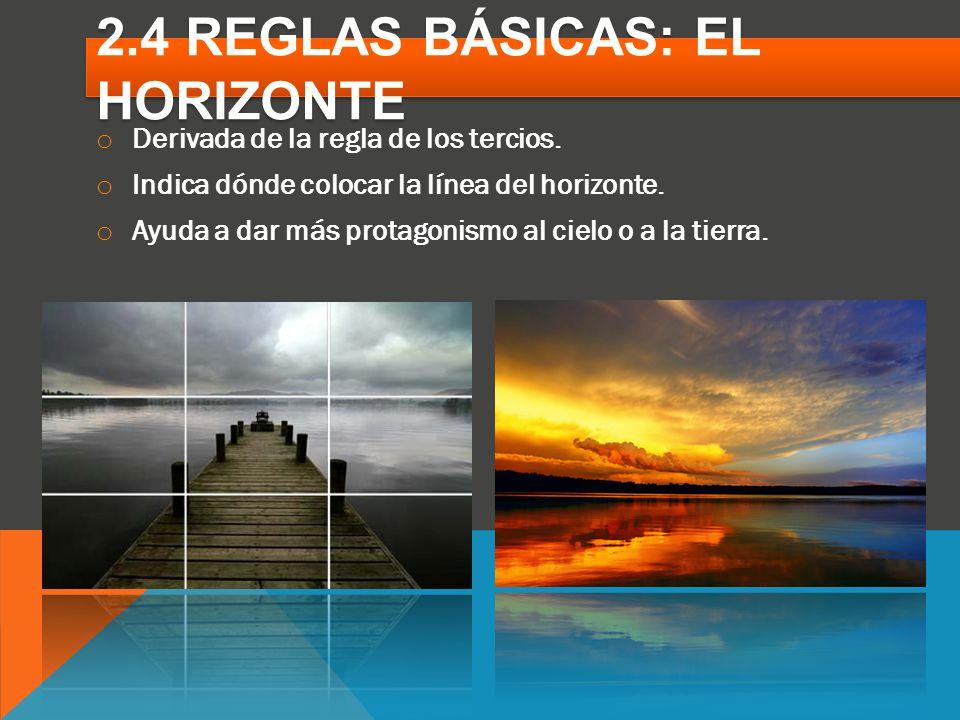 2.4 REGLAS BÁSICAS: EL HORIZONTE