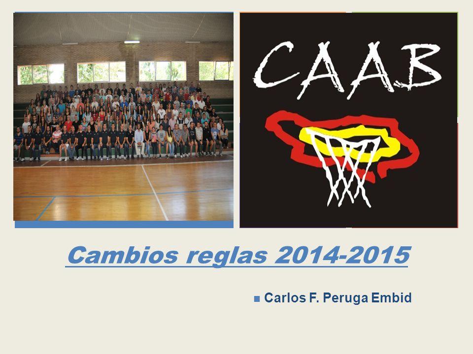 Cambios reglas 2014-2015 Carlos F. Peruga Embid