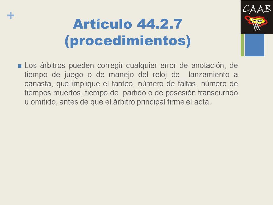 Artículo 44.2.7 (procedimientos)
