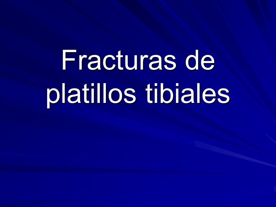 Fracturas de platillos tibiales