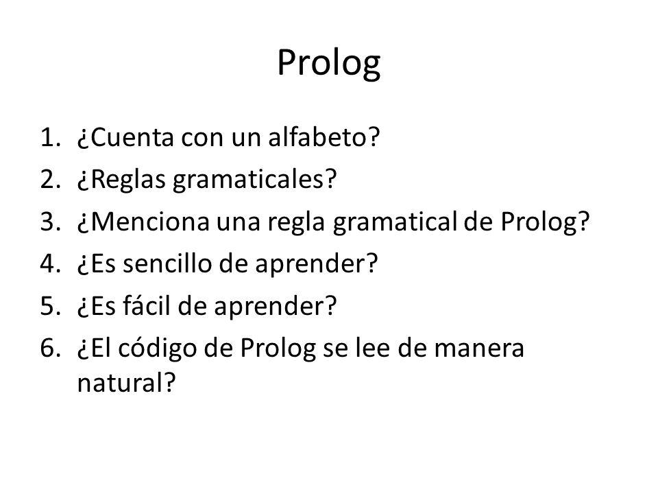 Prolog ¿Cuenta con un alfabeto ¿Reglas gramaticales