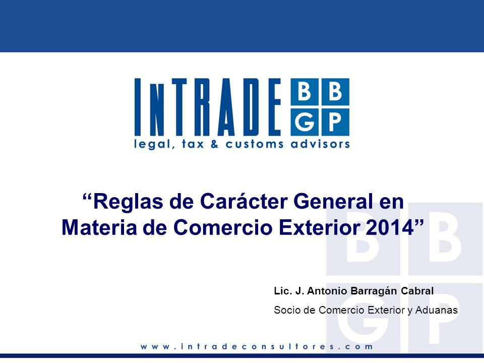 Reglas de Carácter General en Materia de Comercio Exterior 2014