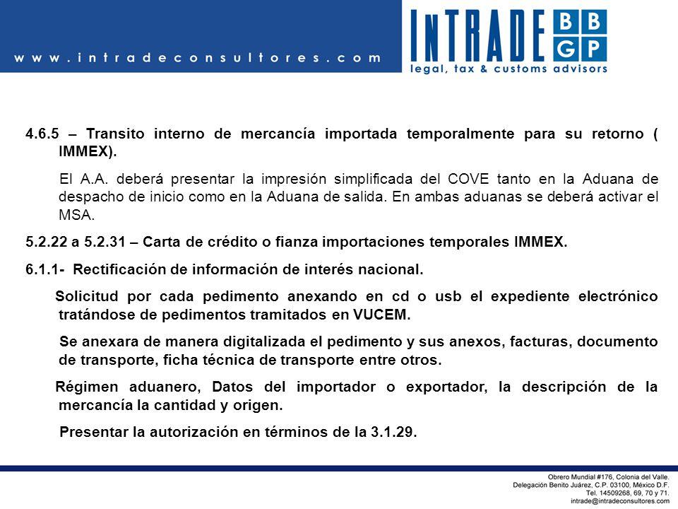 4.6.5 – Transito interno de mercancía importada temporalmente para su retorno ( IMMEX).