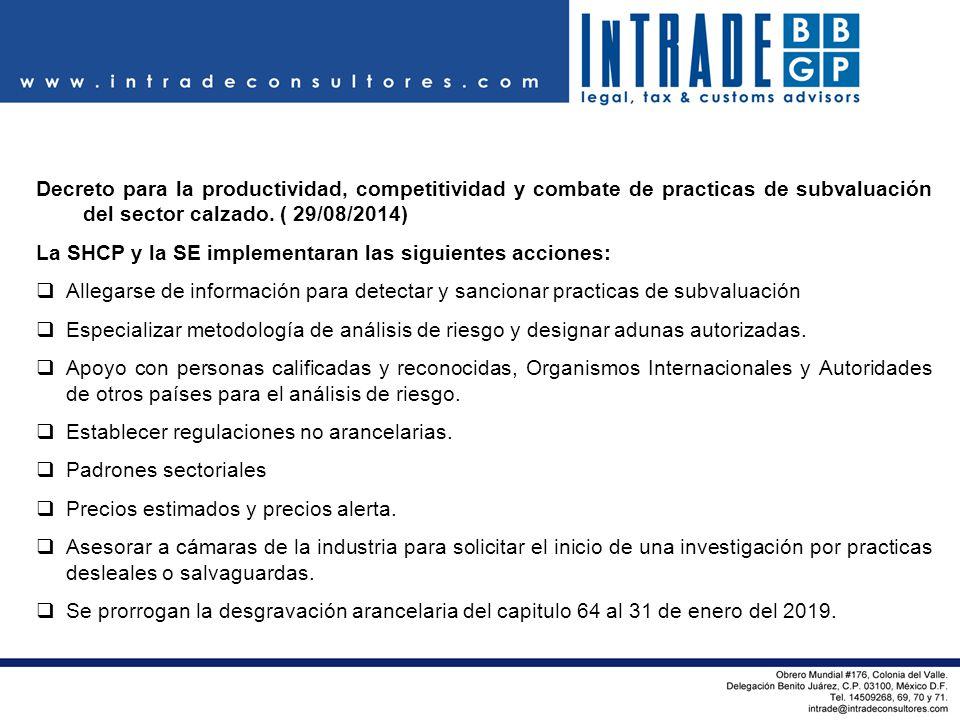 Decreto para la productividad, competitividad y combate de practicas de subvaluación del sector calzado. ( 29/08/2014)