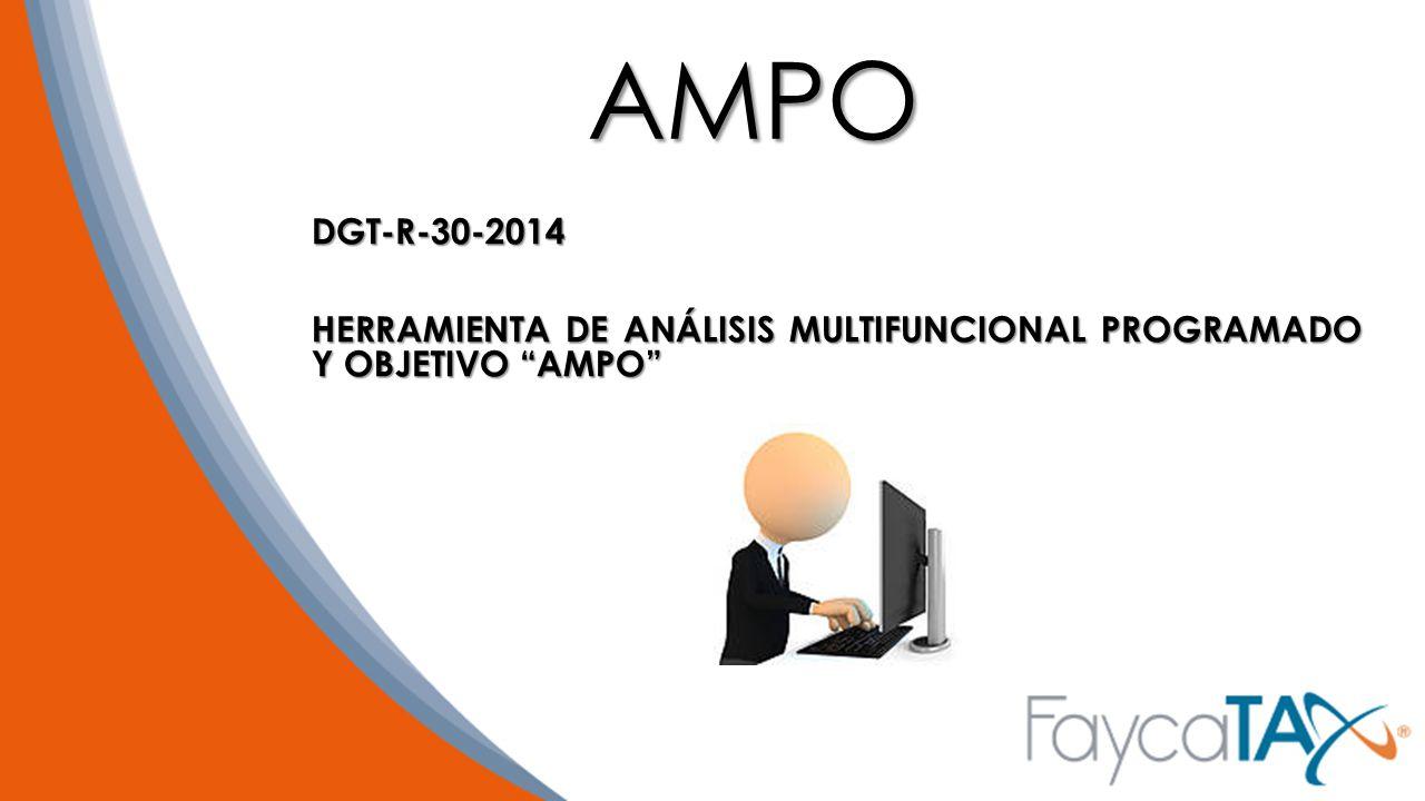 AMPO DGT-R-30-2014 HERRAMIENTA DE ANÁLISIS MULTIFUNCIONAL PROGRAMADO Y OBJETIVO AMPO