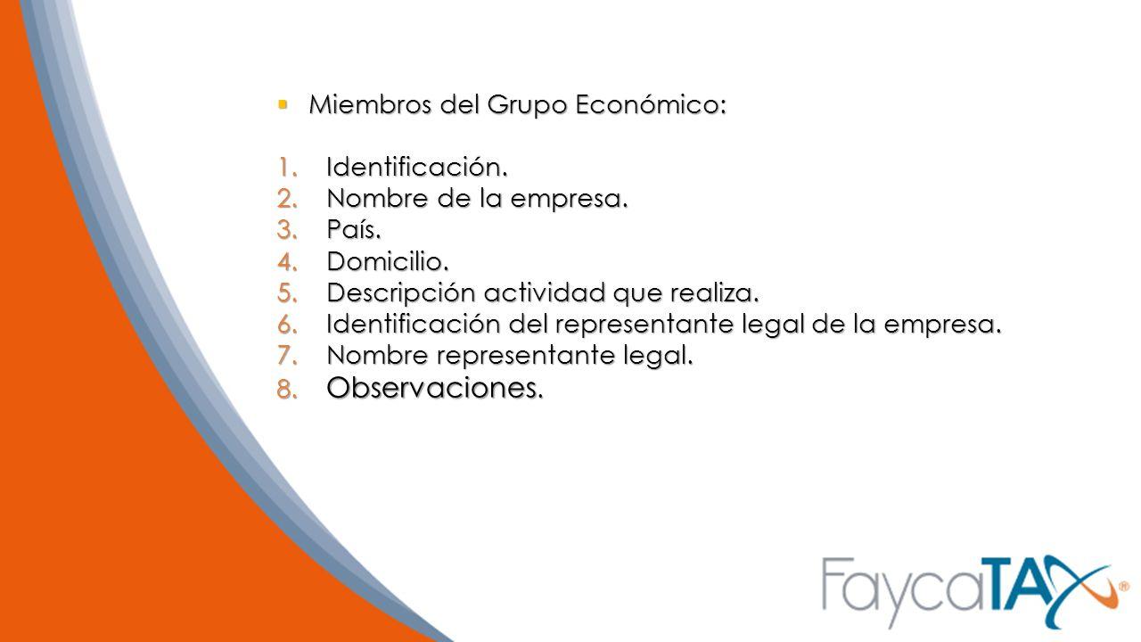 Miembros del Grupo Económico:
