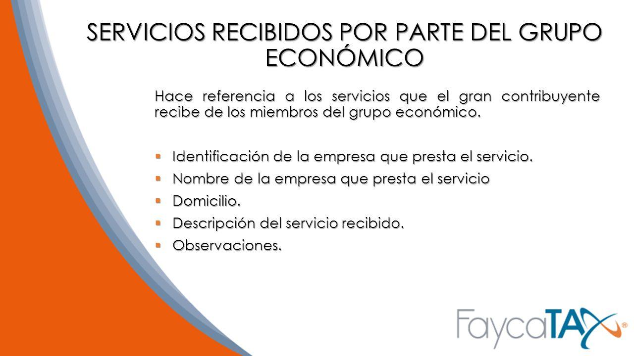 SERVICIOS RECIBIDOS POR PARTE DEL GRUPO ECONÓMICO
