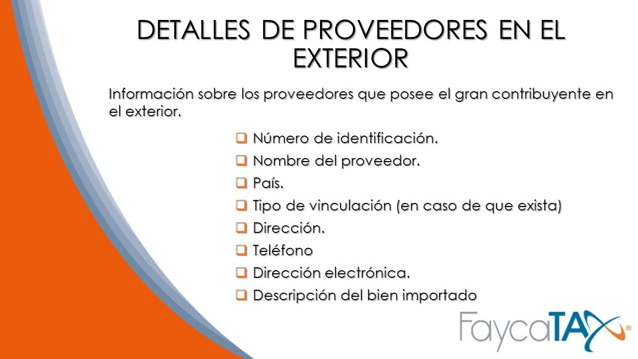 DETALLES DE PROVEEDORES EN EL EXTERIOR