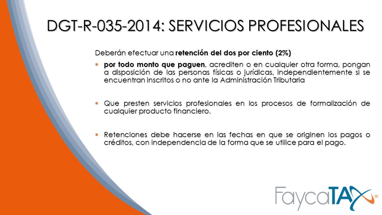 DGT-R-035-2014: SERVICIOS PROFESIONALES