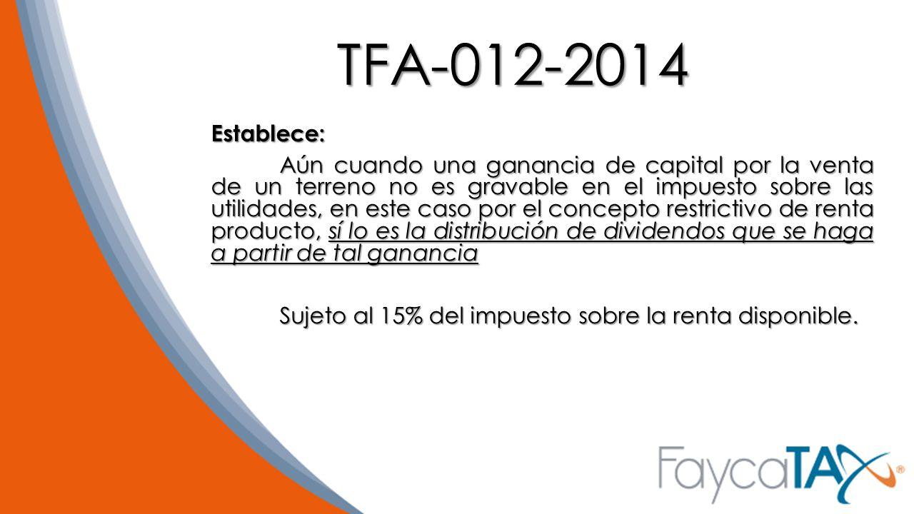 TFA-012-2014 Establece: