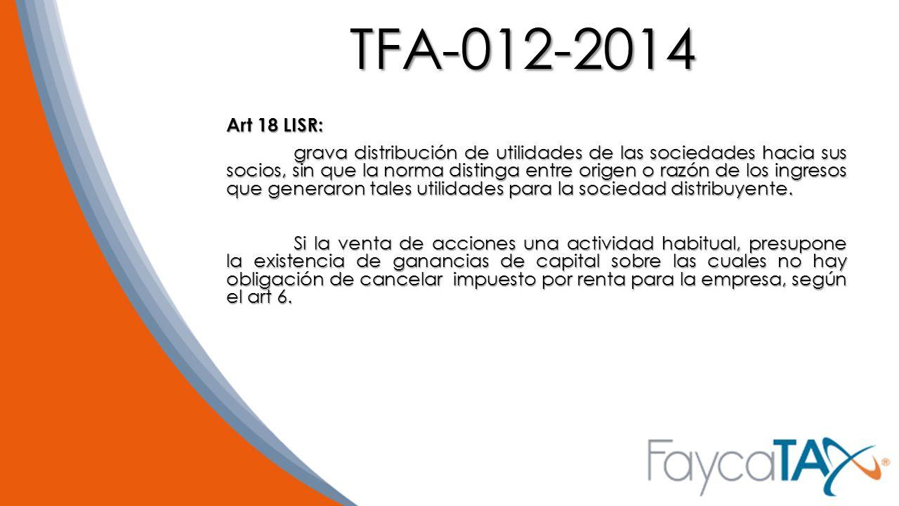 TFA-012-2014 Art 18 LISR: