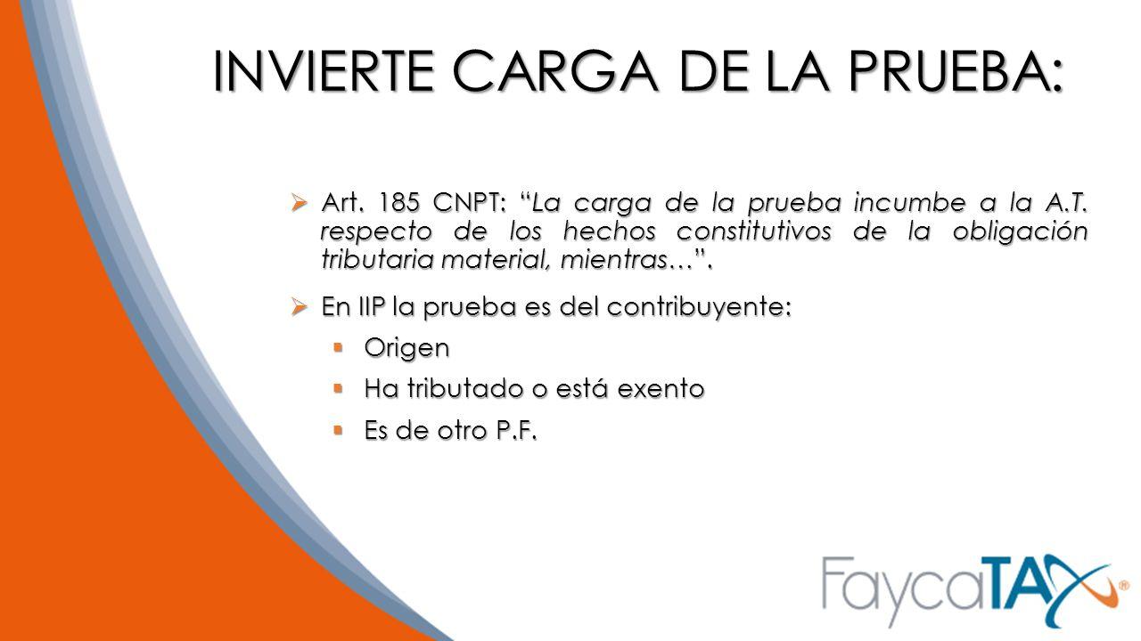 INVIERTE CARGA DE LA PRUEBA: