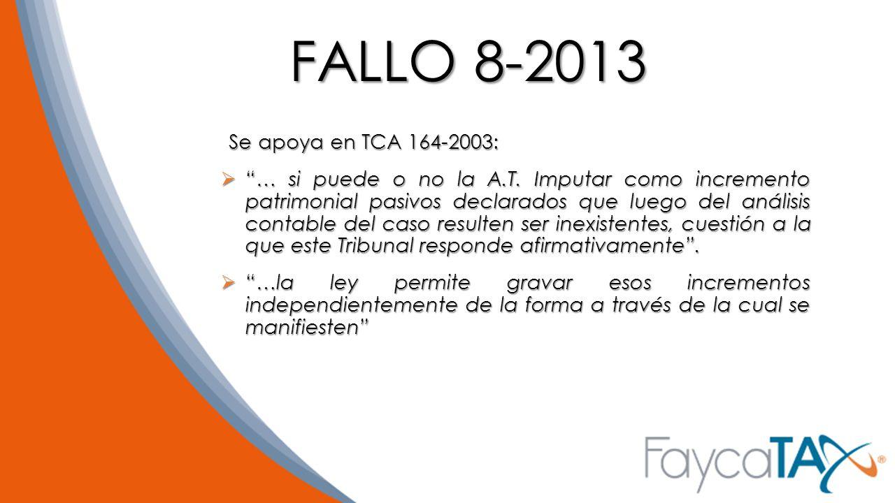 FALLO 8-2013 Se apoya en TCA 164-2003:
