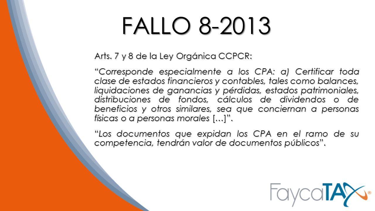 FALLO 8-2013 Arts. 7 y 8 de la Ley Orgánica CCPCR: