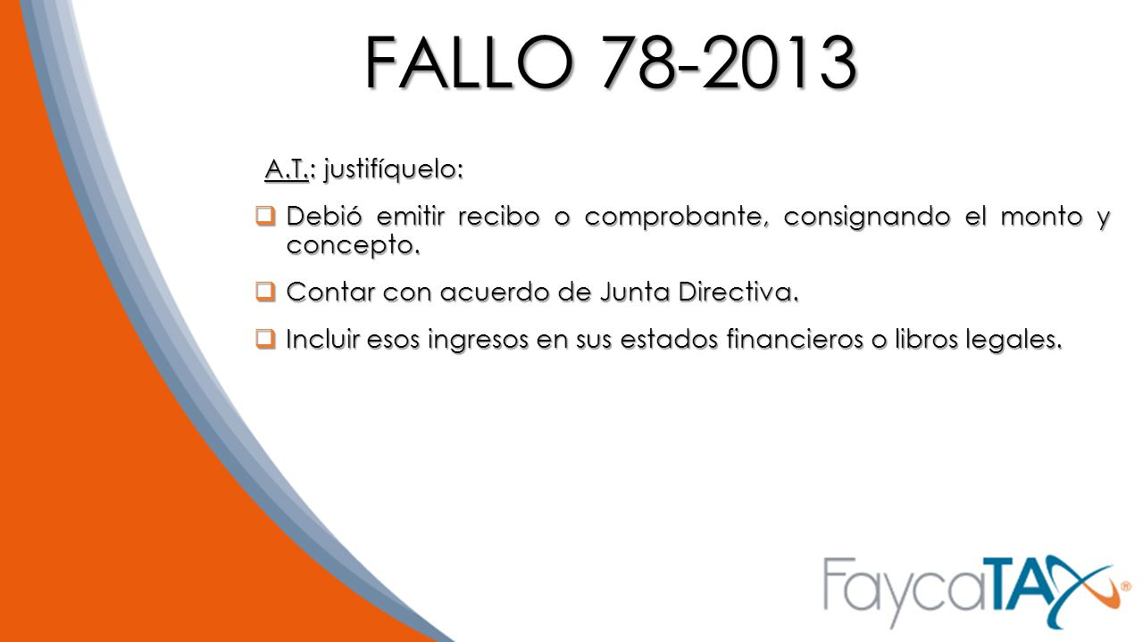 FALLO 78-2013 A.T.: justifíquelo: