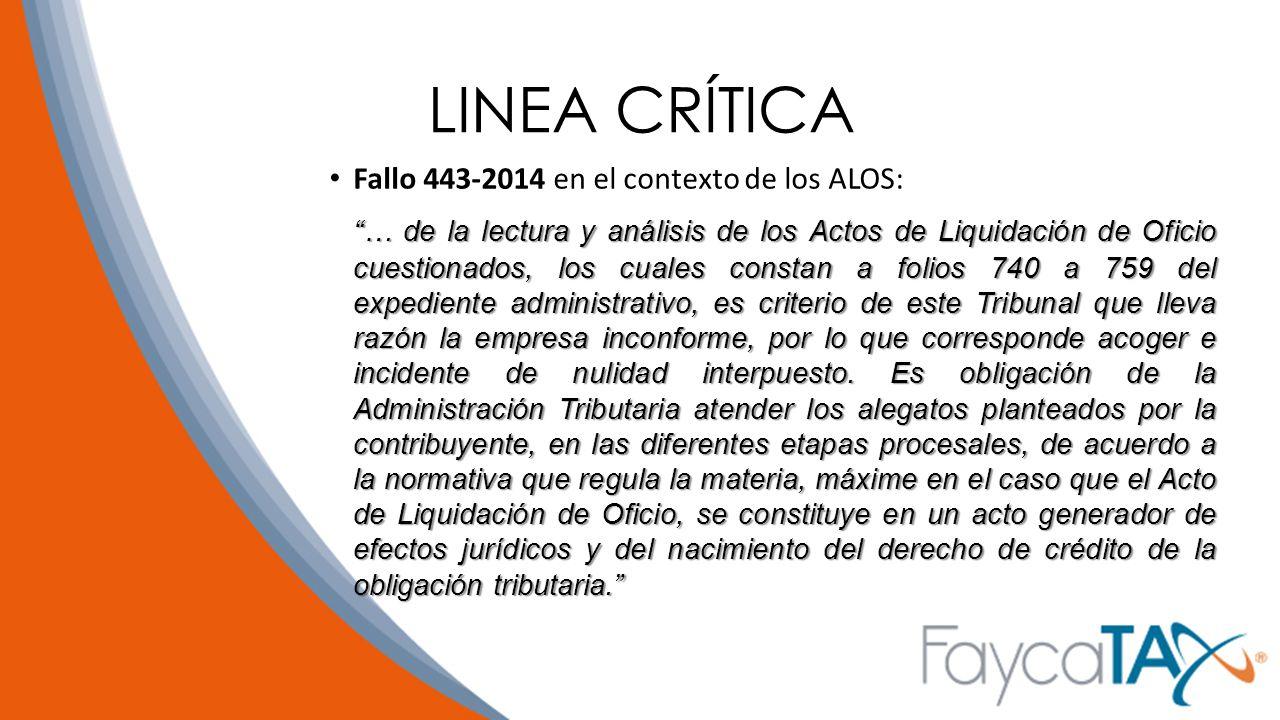 LINEA CRÍTICA Fallo 443-2014 en el contexto de los ALOS: