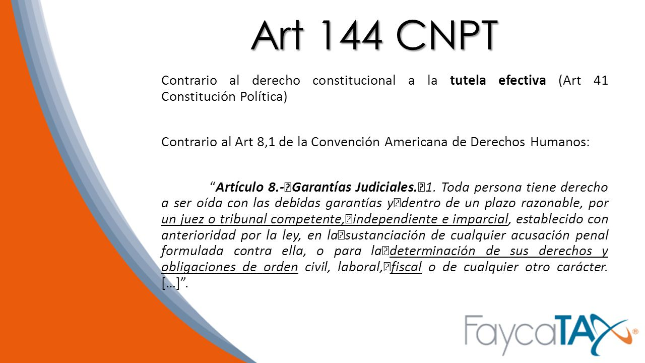 Art 144 CNPT Contrario al derecho constitucional a la tutela efectiva (Art 41 Constitución Política)