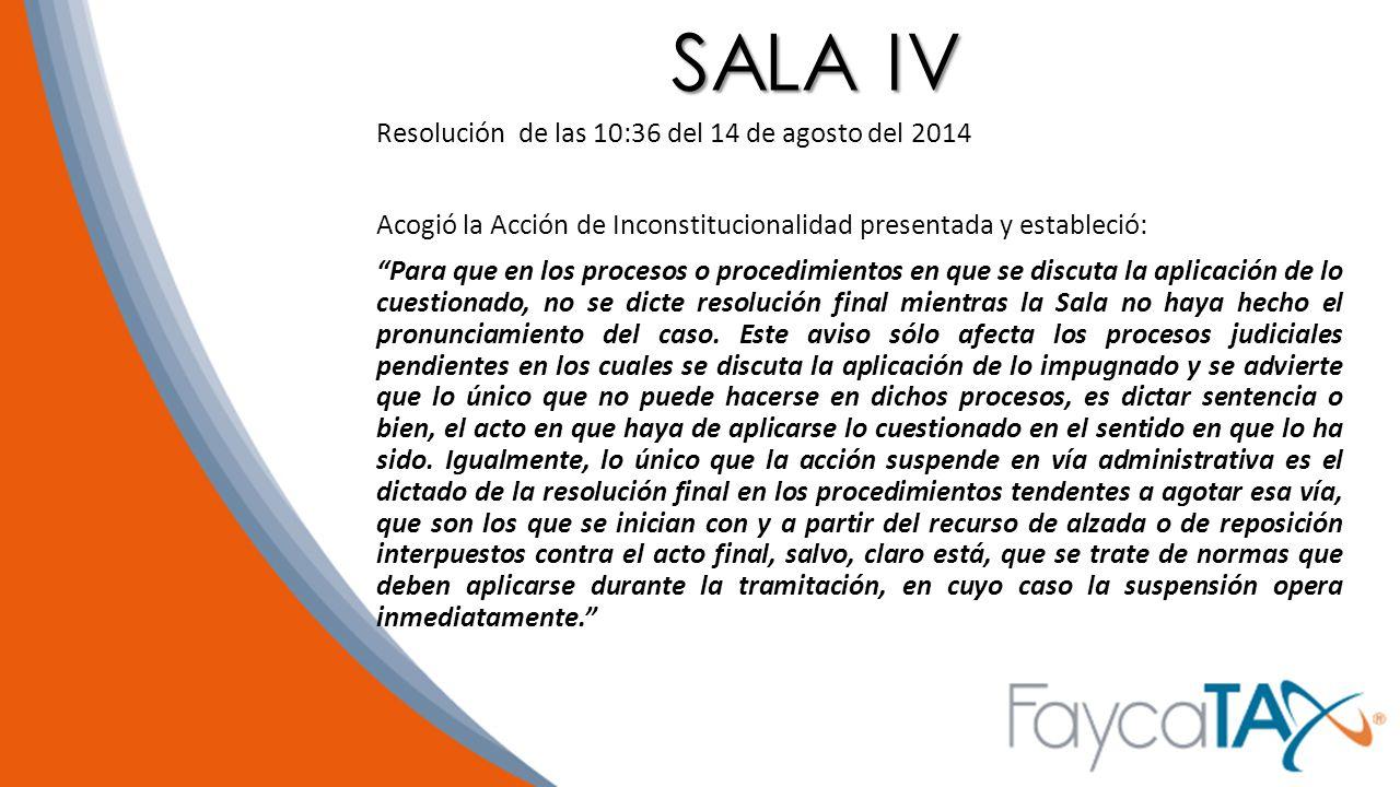 SALA IV Resolución de las 10:36 del 14 de agosto del 2014