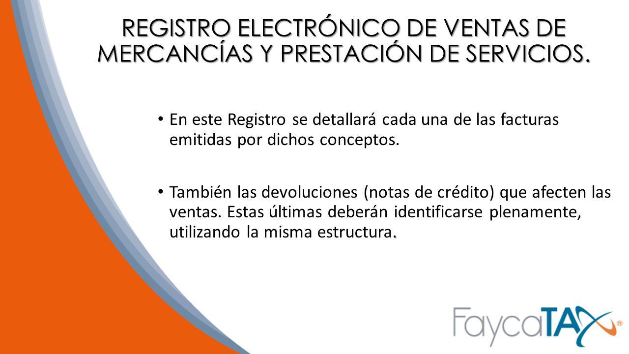REGISTRO ELECTRÓNICO DE VENTAS DE MERCANCÍAS Y PRESTACIÓN DE SERVICIOS.