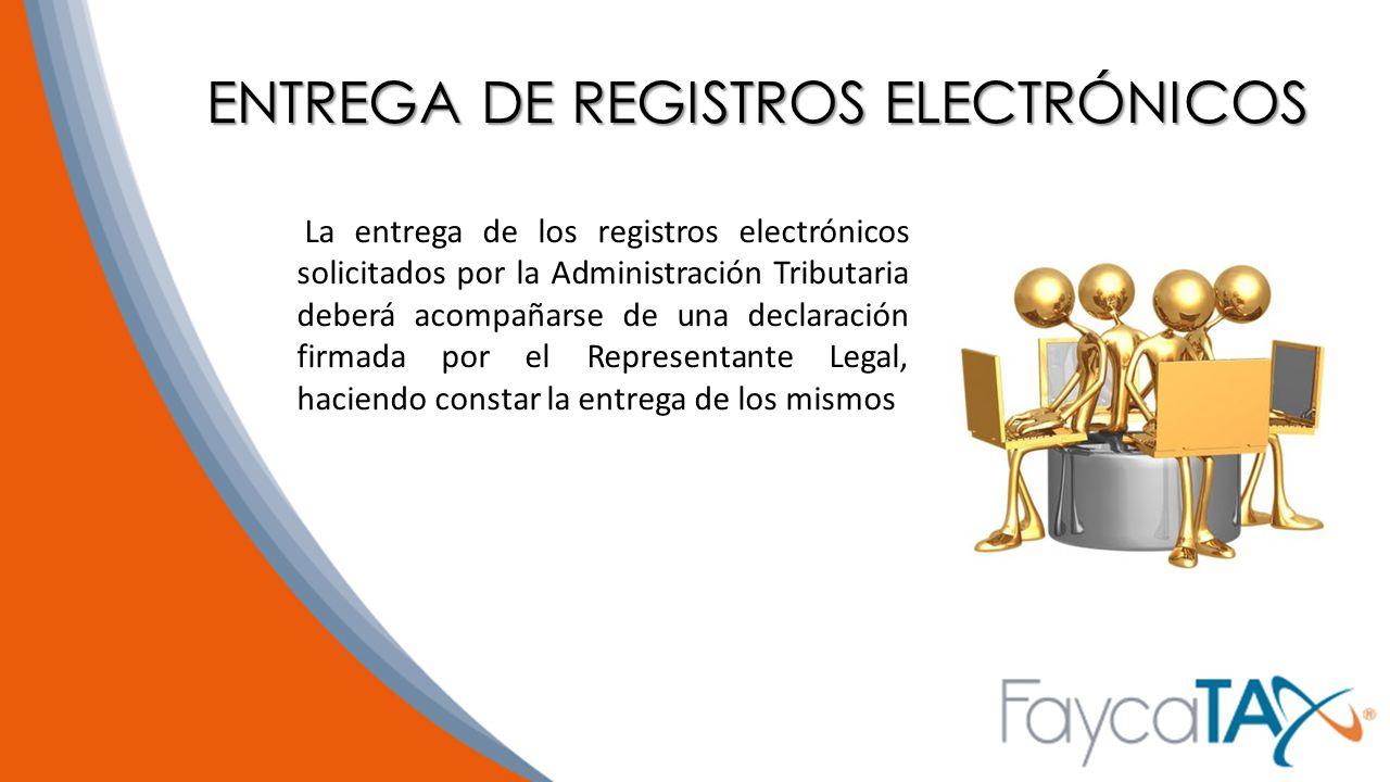 ENTREGA DE REGISTROS ELECTRÓNICOS
