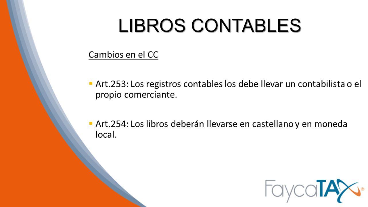 LIBROS CONTABLES Cambios en el CC