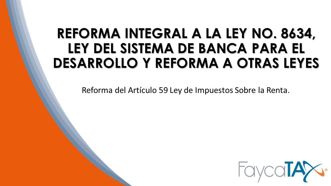 Reforma del Artículo 59 Ley de Impuestos Sobre la Renta.