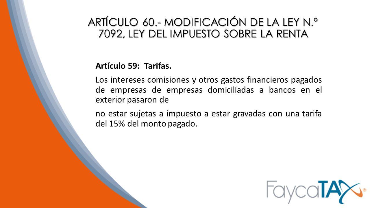 ARTÍCULO 60. - MODIFICACIÓN DE LA LEY N