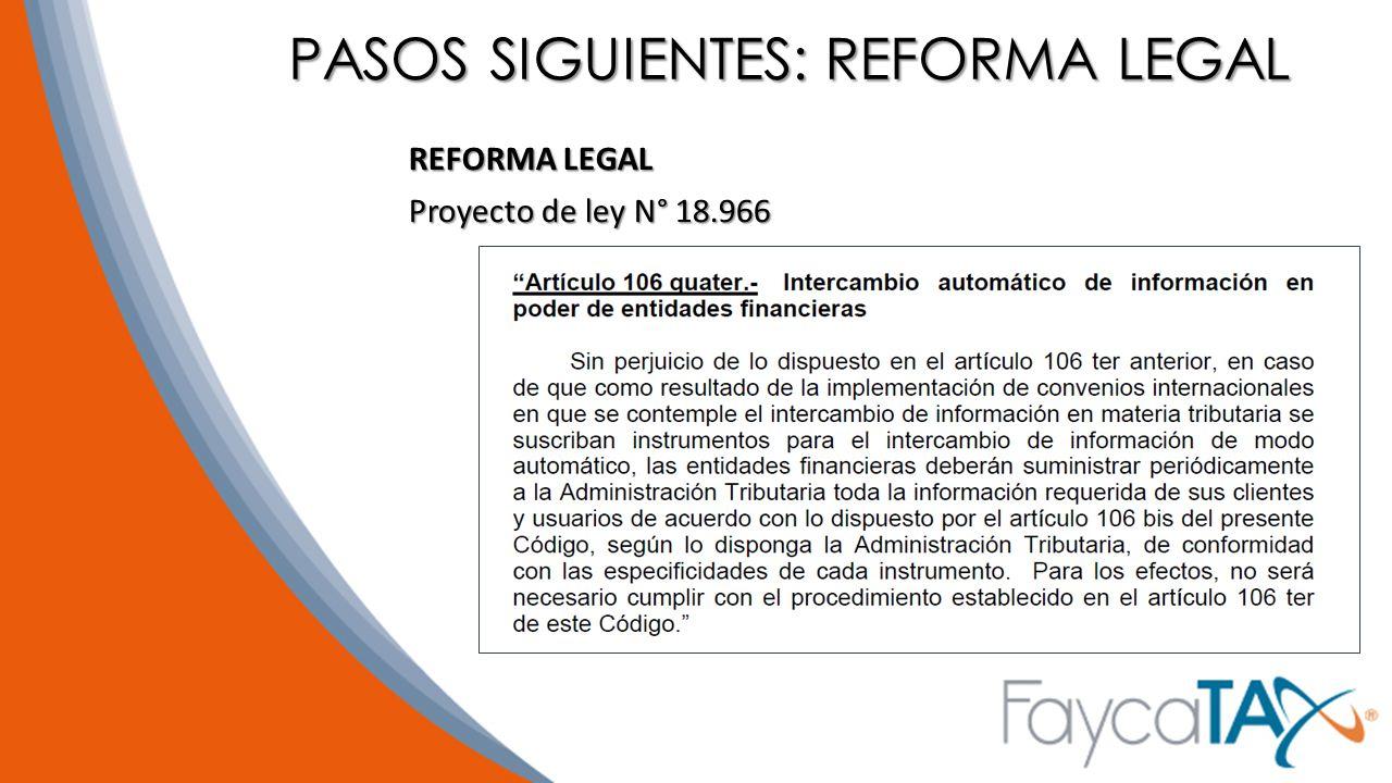 PASOS SIGUIENTES: REFORMA LEGAL