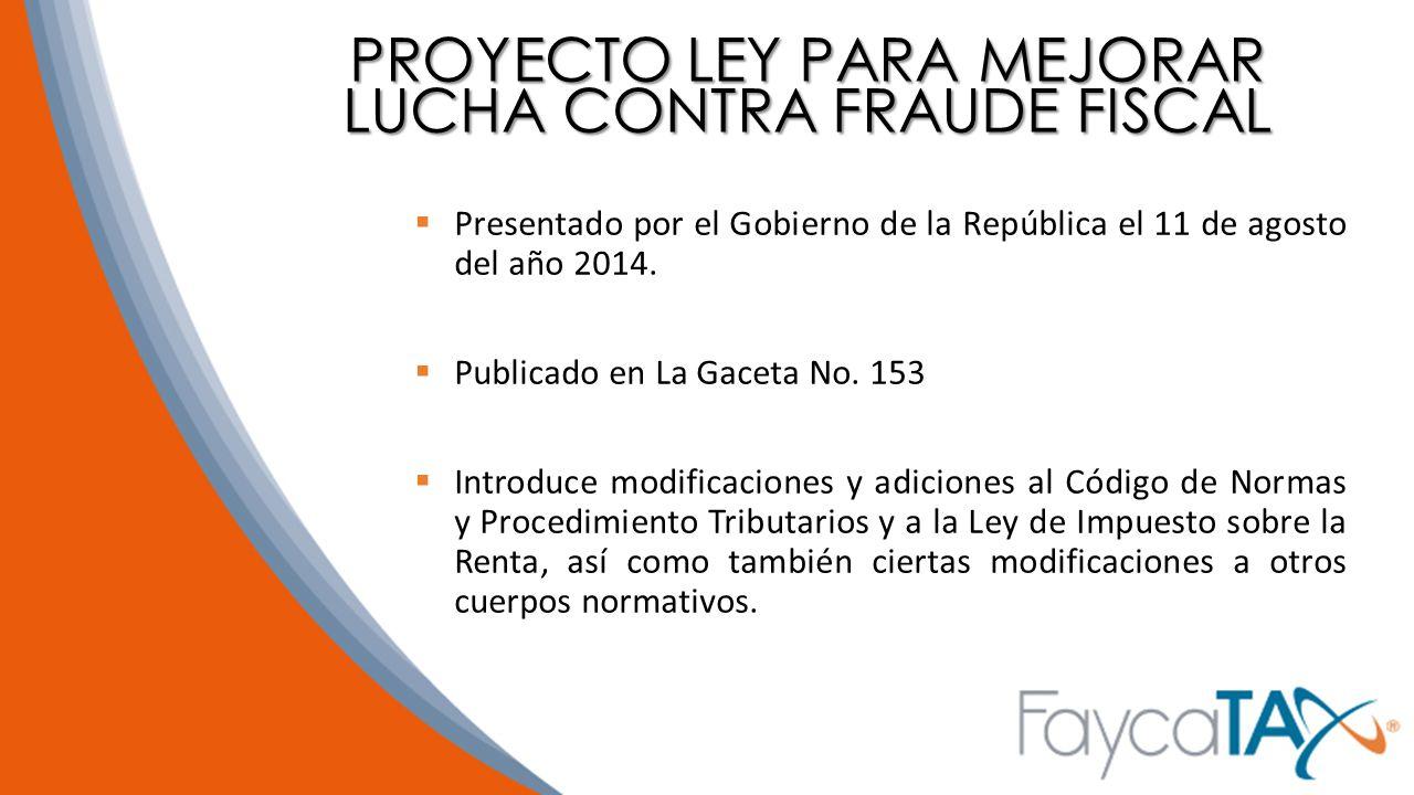 PROYECTO LEY PARA MEJORAR LUCHA CONTRA FRAUDE FISCAL