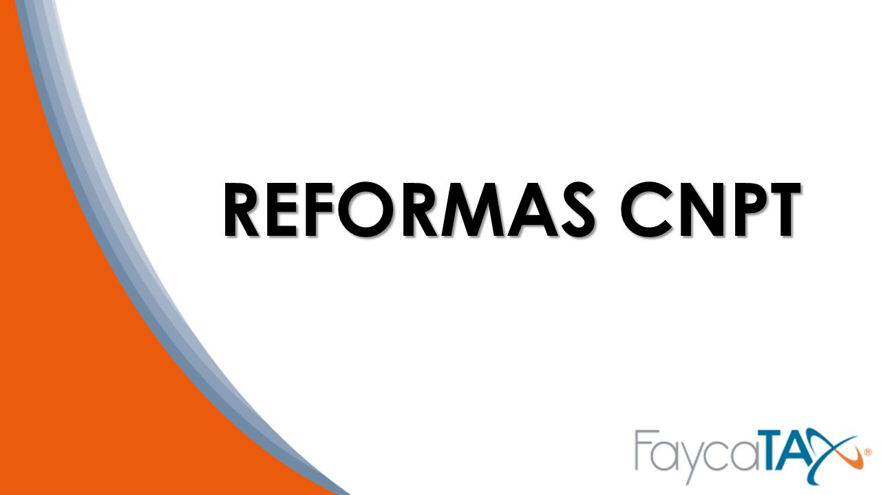 REFORMAS CNPT