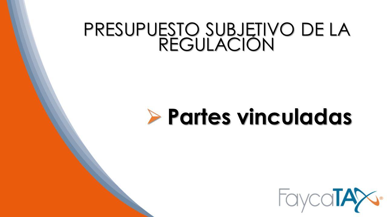 PRESUPUESTO SUBJETIVO DE LA REGULACIÓN