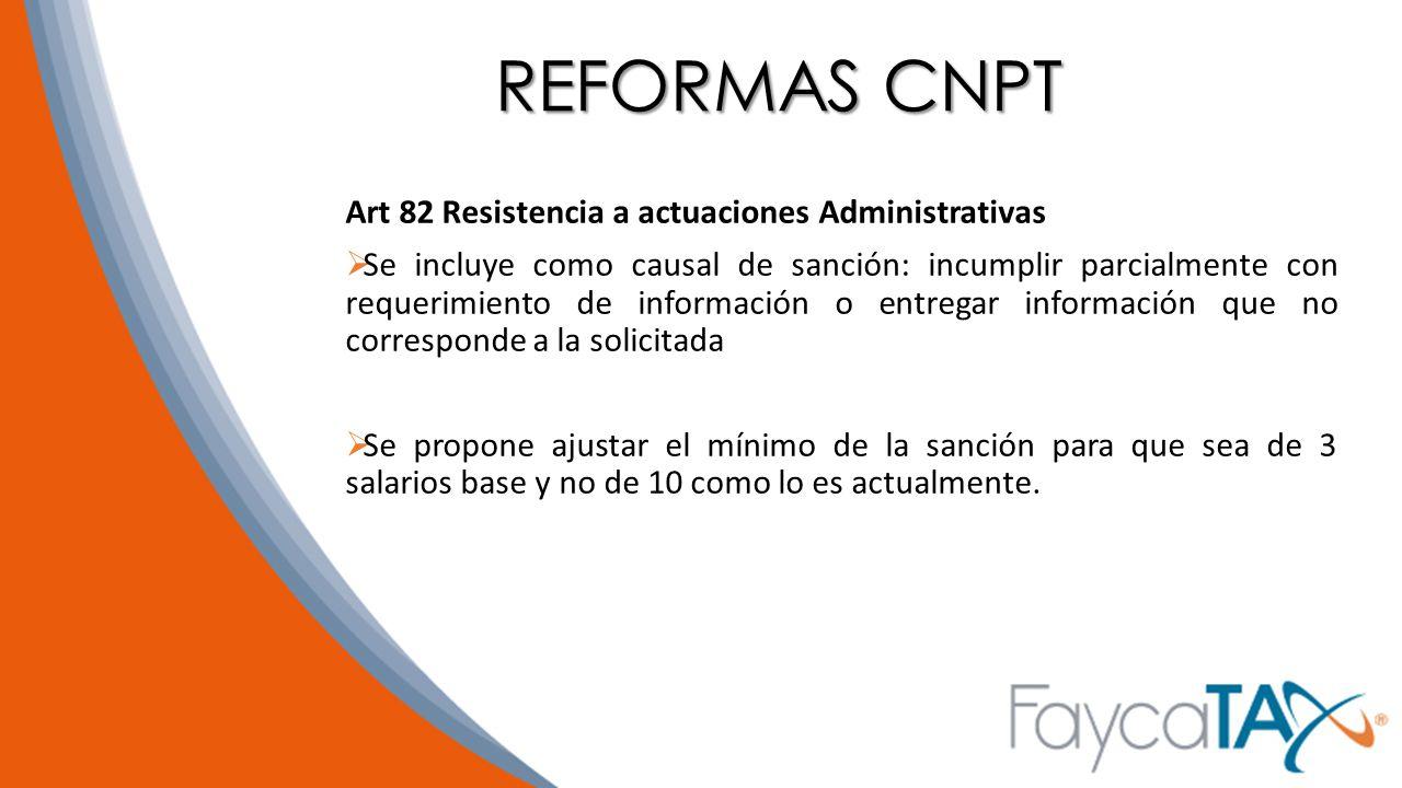 REFORMAS CNPT Art 82 Resistencia a actuaciones Administrativas