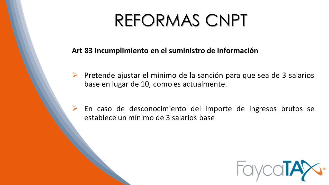 REFORMAS CNPT Art 83 Incumplimiento en el suministro de información