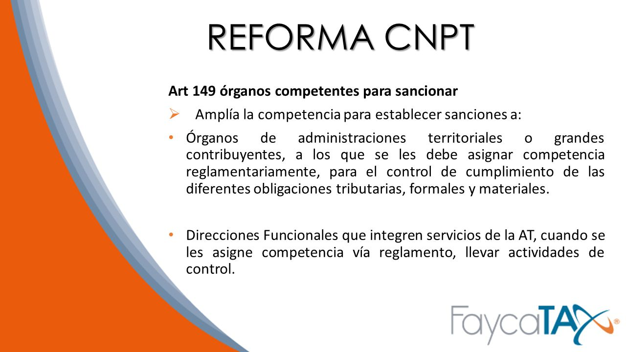 REFORMA CNPT Art 149 órganos competentes para sancionar