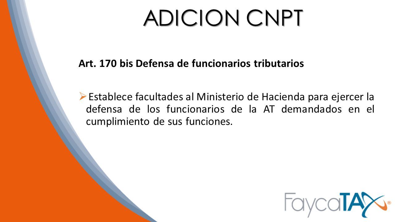 ADICION CNPT Art. 170 bis Defensa de funcionarios tributarios