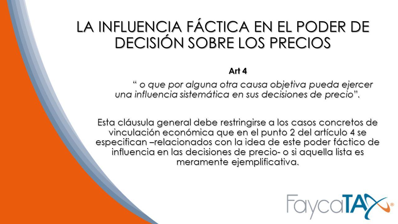 LA INFLUENCIA FÁCTICA EN EL PODER DE DECISIÓN SOBRE LOS PRECIOS