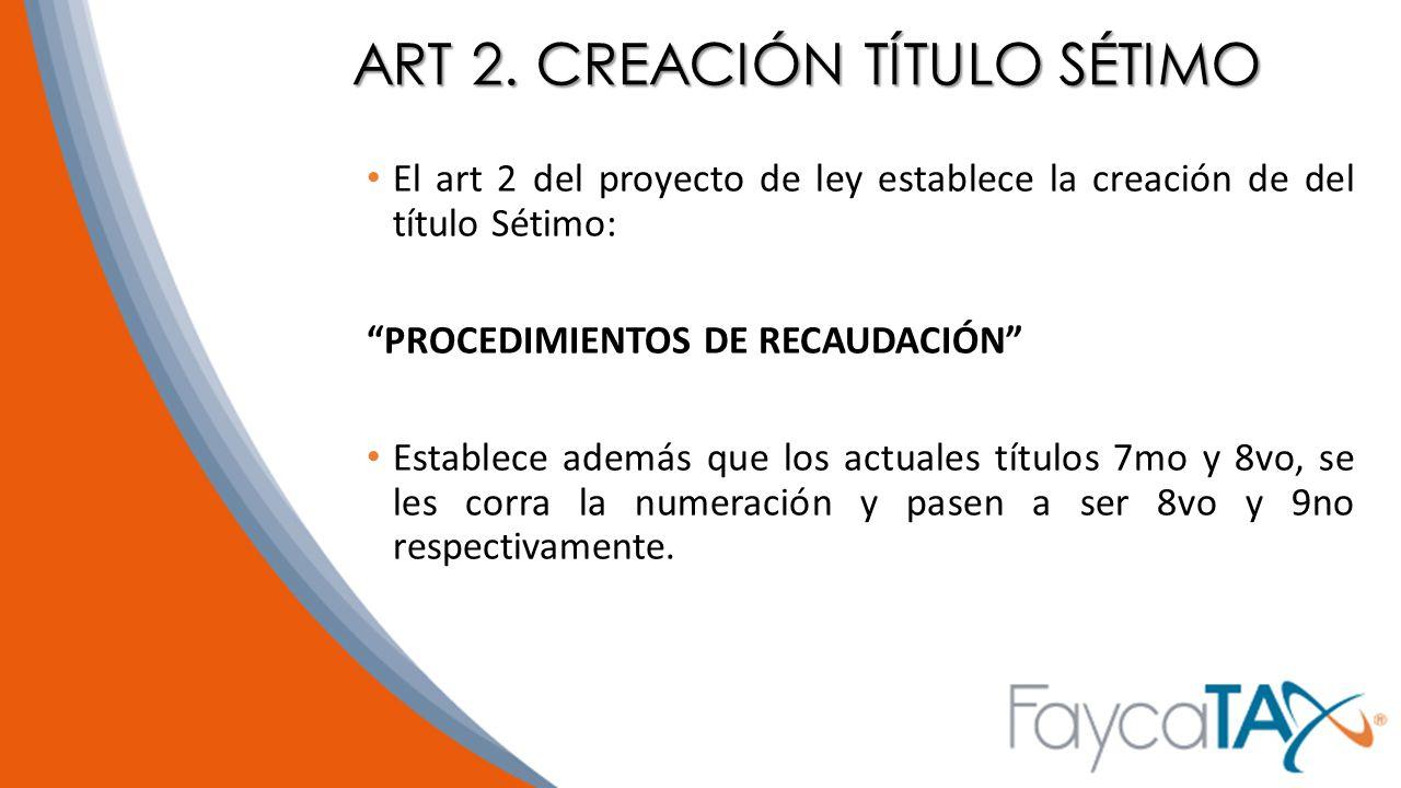 ART 2. CREACIÓN TÍTULO SÉTIMO
