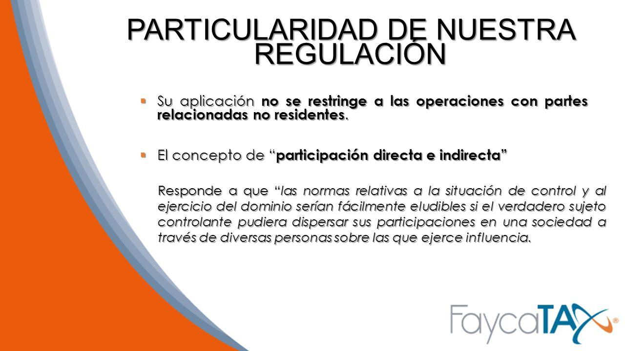 PARTICULARIDAD DE NUESTRA REGULACIÓN