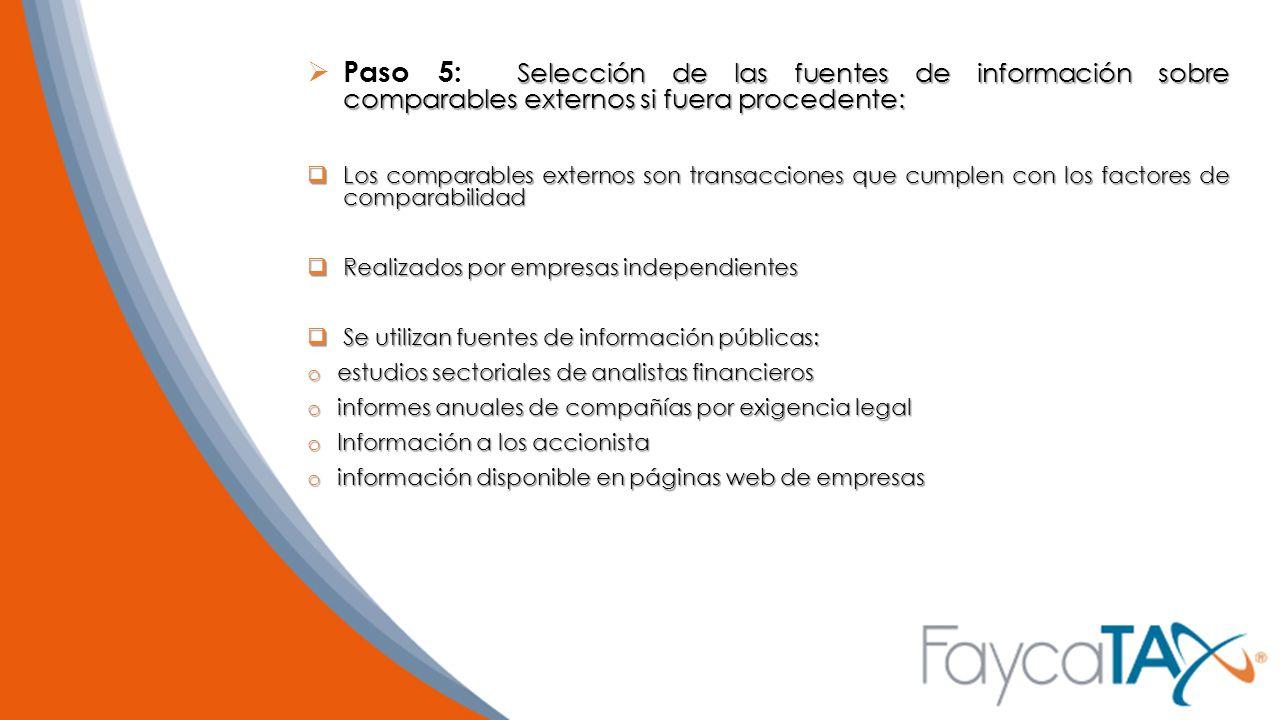 Paso 5: Selección de las fuentes de información sobre comparables externos si fuera procedente:
