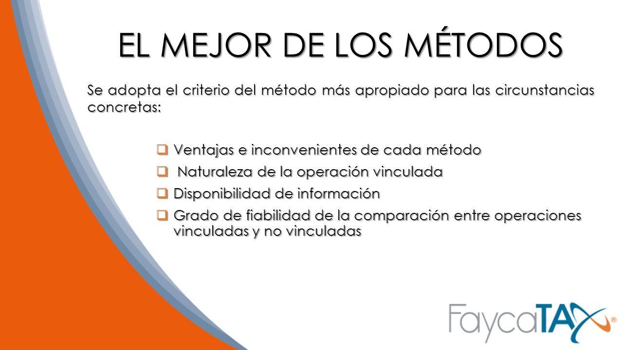 EL MEJOR DE LOS MÉTODOS Se adopta el criterio del método más apropiado para las circunstancias concretas: