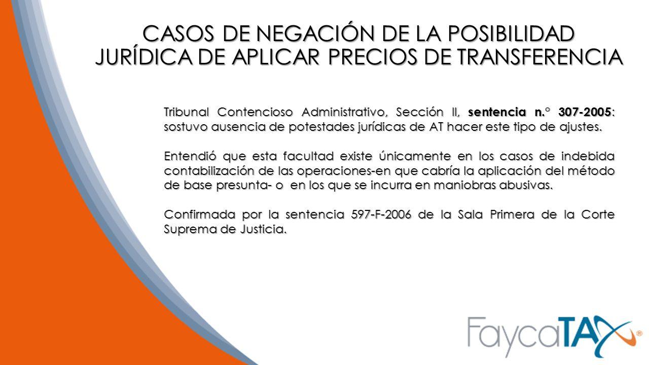 CASOS DE NEGACIÓN DE LA POSIBILIDAD JURÍDICA DE APLICAR PRECIOS DE TRANSFERENCIA