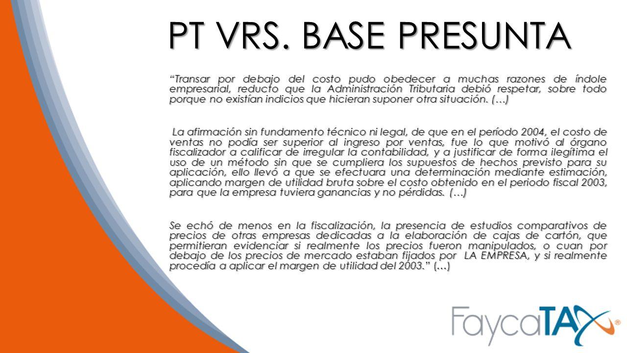PT VRS. BASE PRESUNTA