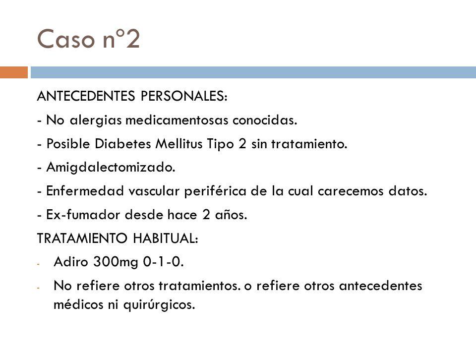 Caso nº2 ANTECEDENTES PERSONALES:
