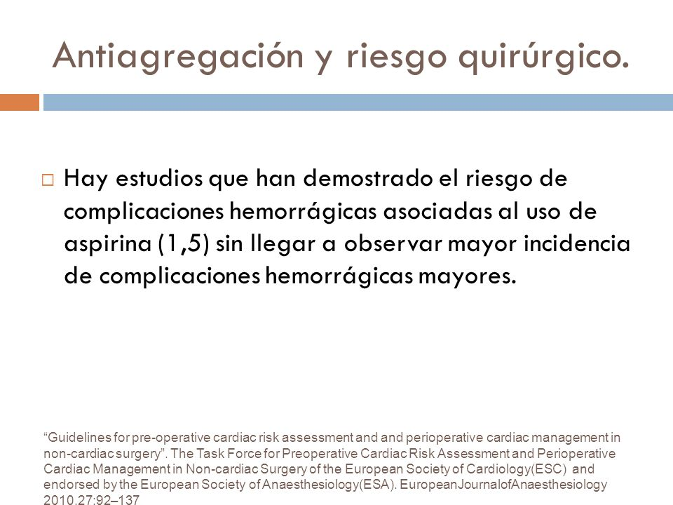 Antiagregación y riesgo quirúrgico.