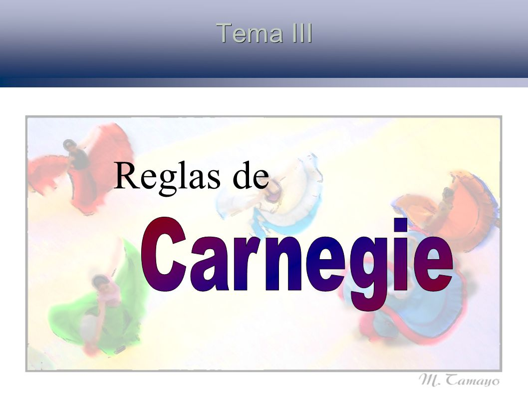 Tema III Reglas de Carnegie