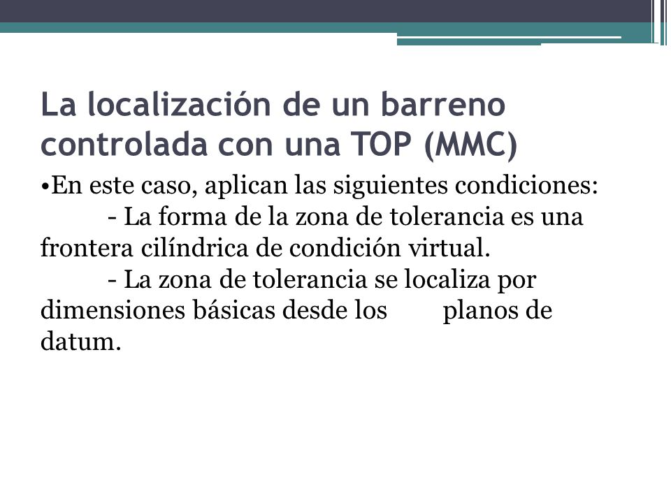 La localización de un barreno controlada con una TOP (MMC)