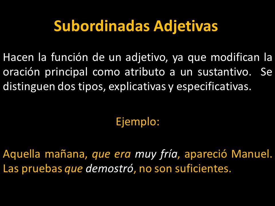 Subordinadas Adjetivas