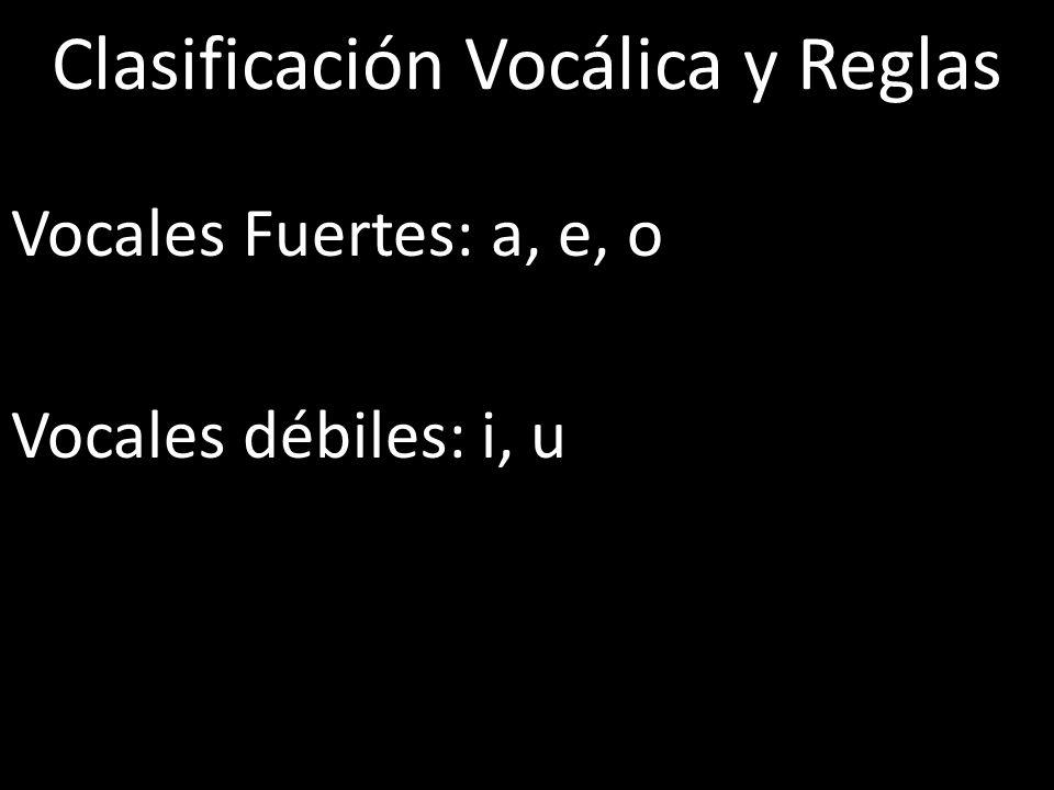 Clasificación Vocálica y Reglas
