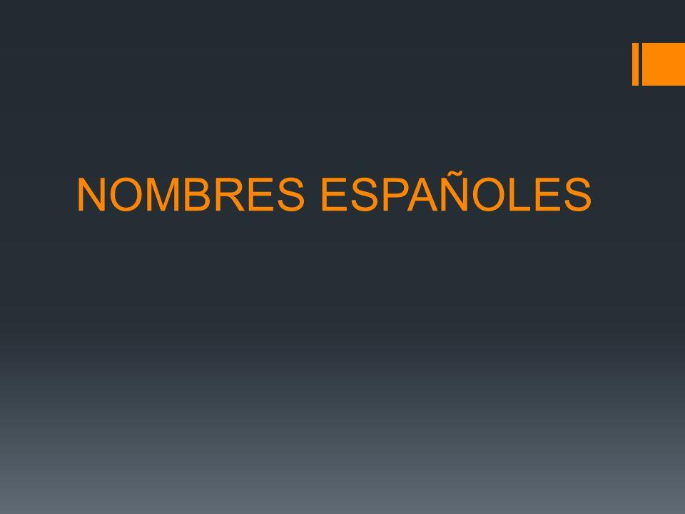 NOMBRES ESPAÑOLES